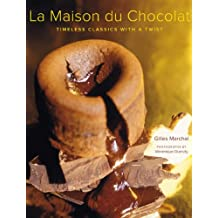 La Maison du Chocolat: Timeless Classics with a Twist