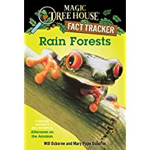 Rain Forests: A Nonfiction Companion to Magic Tree House #6: Afternoon on the Amazon (Magic Tree House: Fact Trekker Book 5) (English Edition)