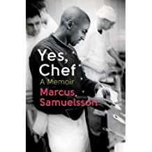 Yes, Chef: A Memoir (English Edition)