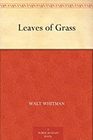 Leaves of Grass (草叶集) (免费公版书) (English Edition)