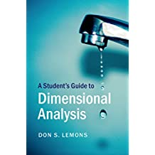 A Student's Guide to Dimensional Analysis (Student's Guides) (English Edition)
