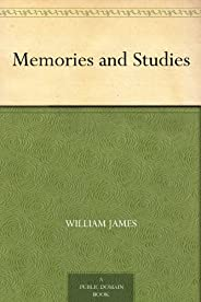 Memories and Studies (免费公版书) (English Edition)