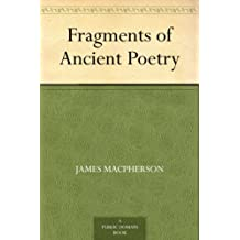 Fragments of Ancient Poetry (English Edition)