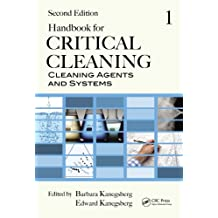 Handbook for Critical Cleaning: Cleaning Agents and Systems, Second Edition (English Edition)