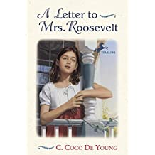 A Letter to Mrs. Roosevelt (English Edition)