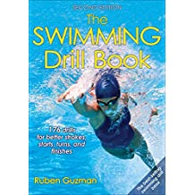 The Swimming Drill Book (English Edition)