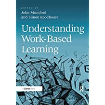 Understanding Work-Based Learning (English Edition)