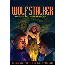 Mysteries in Our National Parks: Wolf Stalker: A Mystery in Yellowstone National Park (English Edition)