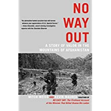 No Way Out: A Story of Valor in the Mountains of Afghanistan (English Edition)