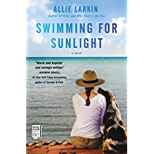 Swimming for Sunlight: A Novel (English Edition)