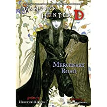 Vampire Hunter D Volume 19: Mercenary Road (English Edition)