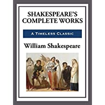 Shakespeare's Complete Works (English Edition)