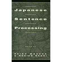Japanese Sentence Processing (English Edition)