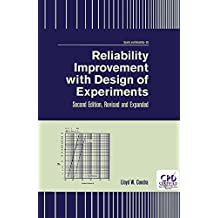 Reliability Improvement with Design of Experiment (Quality and Reliability Book 59) (English Edition)