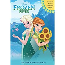 Frozen Fever Junior Novel (Disney Junior Novel (ebook)) (English Edition)