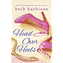 Head Over Heels: Drive Me Wild / Midnight Cravings (English Edition)