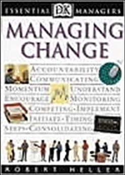 """Managing Change (Essential Managers) (English Edition)"",作者:[Heller, Robert]"