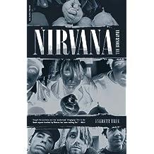 Nirvana: The Biography (English Edition)