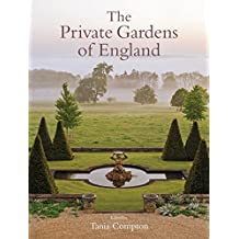 The Private Gardens of England (English Edition)