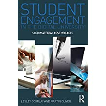 Student Engagement in the Digital University: Sociomaterial Assemblages (English Edition)