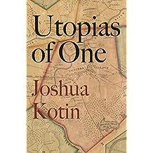 Utopias of One (English Edition)