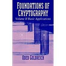 Foundations of Cryptography: Volume 2, Basic Applications (English Edition)