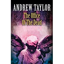 The Office of the Dead (The Roth Trilogy, Book 3) (English Edition)