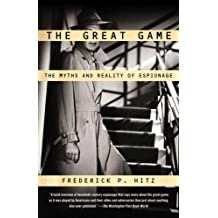The Great Game: The Myths and Reality of Espionage (English Edition)