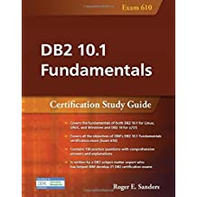 DB2 10.1 Fundamentals: Certification Study Guide (English Edition)
