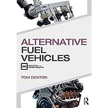 Alternative Fuel Vehicles (English Edition)