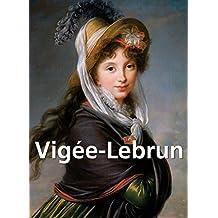 Vigée-Lebrun: (1755-1842). (PARKSTONE) (French Edition)
