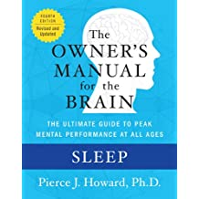 Sleep: The Owner's Manual (Owner's Manual for the Brain) (English Edition)