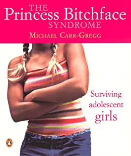 """Princess Bitchface Syndrome (English Edition)"",作者:[Carr-Gregg, Michael]"