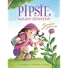 Pipsie, Nature Detective: The Disappearing Caterpillar (English Edition)