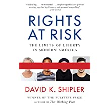 Rights at Risk: The Limits of Liberty in Modern America (English Edition)