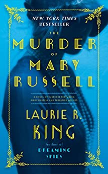 """The Murder of Mary Russell: A novel of suspense featuring Mary Russell and Sherlock Holmes (English Edition)"",作者:[King, Laurie R.]"