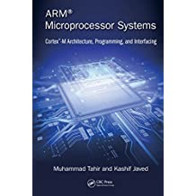 ARM Microprocessor Systems: Cortex-M Architecture, Programming, and Interfacing (English Edition)