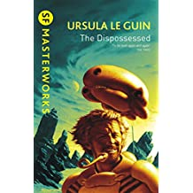 The Dispossessed (S.F. MASTERWORKS) (English Edition)