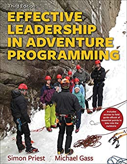 """Effective Leadership in Adventure Programming (English Edition)"",作者:[Priest, Simon, Gass, Michael A.]"