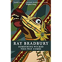 Something Wicked This Way Comes (FANTASY MASTERWORKS) (English Edition)
