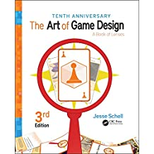 The Art of Game Design: A Book of Lenses, Third Edition (English Edition)