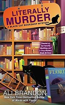 """Literally Murder (A Black Cat Bookshop Mystery Book 4) (English Edition)"",作者:[Brandon, Ali]"