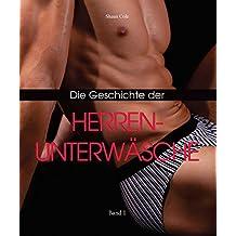 Die Geschichte der Herrenunterwäsche (German Edition)