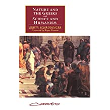 'Nature and the Greeks' and 'Science and Humanism' (Canto original series) (English Edition)