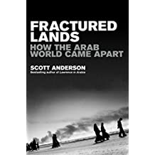 Fractured Lands: How the Arab World Came Apart (English Edition)
