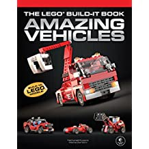 The LEGO Build-It Book, Vol. 1: Amazing Vehicles (English Edition)