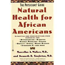 Natural Health for African Americans: The Physicians' Guide (English Edition)