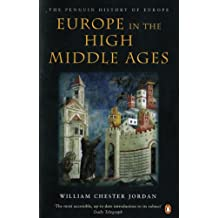 Europe in the High Middle Ages (The Penguin History of Europe) (English Edition)