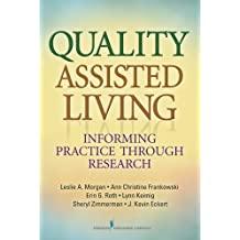 Quality Assisted Living: Informing Practice through Research (English Edition)