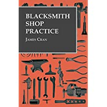 Blacksmith Shop Practice (English Edition)